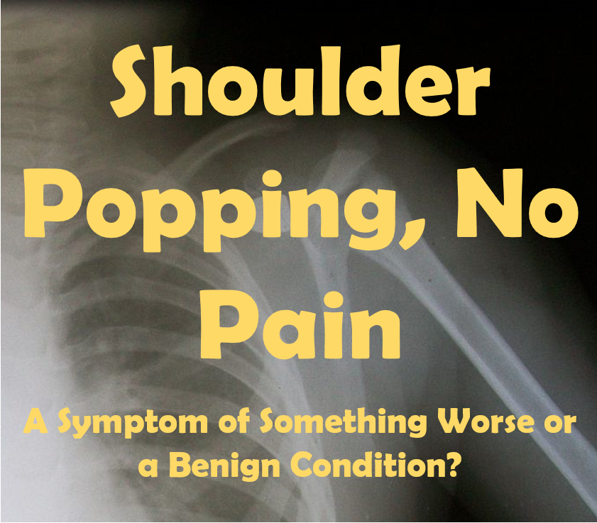 Shoulder Popping with No Pain