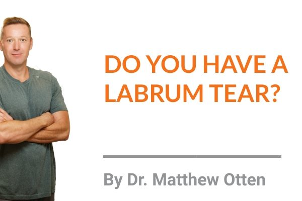 Do You Have a Labrum Tear?