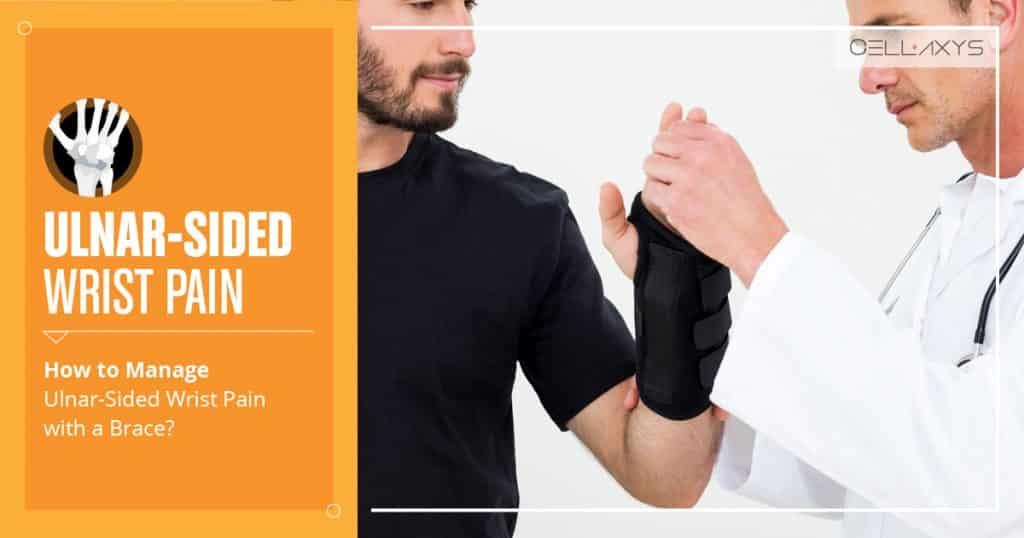 How to Manage Ulnar-Sided Wrist Pain with a Brace?